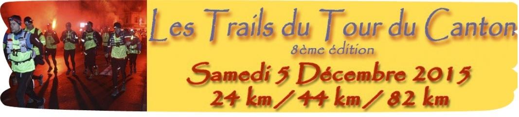 05/12/2015 – Trail du Tour du Canton 2015 (Résultats MAJ du 13/12)