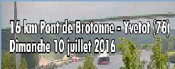 10/07/2016 - 16 km Pont de Brotonne - Yvetot @ Pont de Brotonne