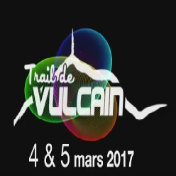 04-05/03/2018 – Trail de Vulcain (Maj photos)