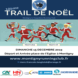 15/12/2019 – Trail de Noel de Montigny (MAJ photos)